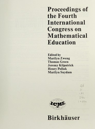 Proceedings of the Fourth International Congress on Mathematical Education by International Congress on Mathematical Education (4th 1980 University of California, Berkeley)
