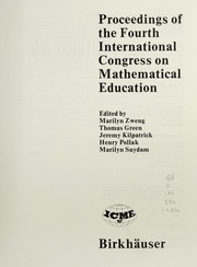 Cover of: Proceedings of the Fourth International Congress on Mathematical Education | International Congress on Mathematical Education (4th 1980 University of California, Berkeley)