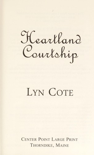 Heartland courtship by Lyn Cote