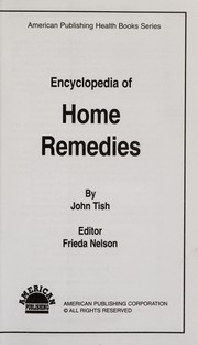 Cover of: Encyclopedia of Home Remedies | John Tish