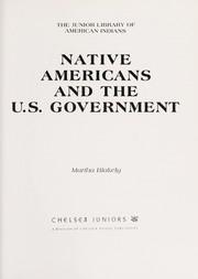Cover of: Native Americans and the U.S. government | Martha Blakely