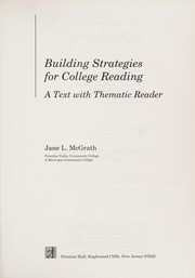 Cover of: Building strategies for college reading | Jane L. McGrath