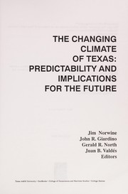 Cover of: The Changing Climate of Texas |