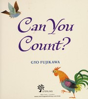 Cover of: Can you count? | Gyo Fujikawa