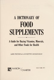 Cover of: A dictionary of food supplements