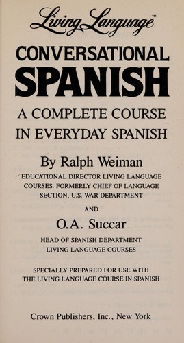Living Language conversational Spanish by Ralph William Weiman