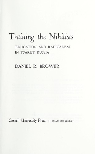 Training the Nihilists by Brower, Daniel R.