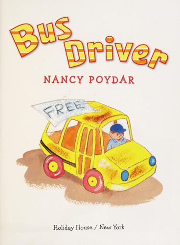 Bus driver by Nancy Poydar