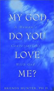 Cover of: My God, do you love me?