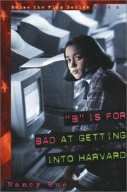 "Cover of: ""B"" is for bad at getting into Harvard"