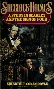 Cover of: A Study in Scarlet and The Sign of Four | Arthur Conan Doyle