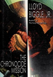Cover of: The Chronocide Mission