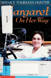 Cover of: Margaret on her way | Bernice Thurman Hunter