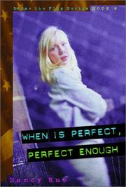 Cover of: When is perfect, perfect enough?