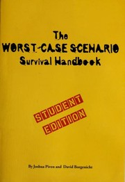 Cover of: The worst-case scenario survival handbook | Joshua Piven