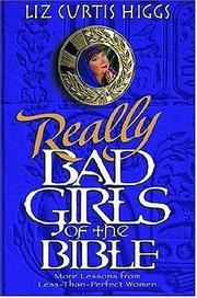 Cover of: Really Bad Girls of the Bible