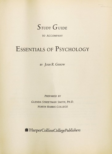 Study guide to accompany Essentials of psychology by Glenda Streetman Smith