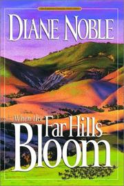 Cover of: When the far hills bloom: A Novel (California Chronicles)