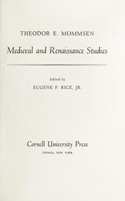 Cover of: Medieval and Renaissance studies | Theodor Ernst Mommsen