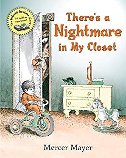 There's a Nightmare in My Closet by Mercer Mayer