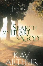 Cover of: Search my heart, O God: 365 appointments with God