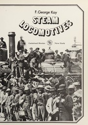 Cover of: Steam locomotives | F. George Kay