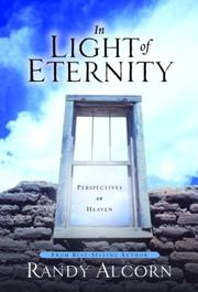 Cover of: In light of eternity | Randy C. Alcorn