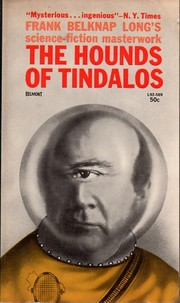 Cover of: The hounds of Tindalos. | Frank Belknap Long