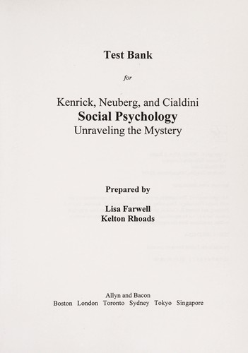"Test bank for Kenrick, Neuberg, and Cialdini, ""Social psychology by Lisa Farwell"