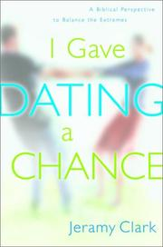 Cover of: I gave dating a chance