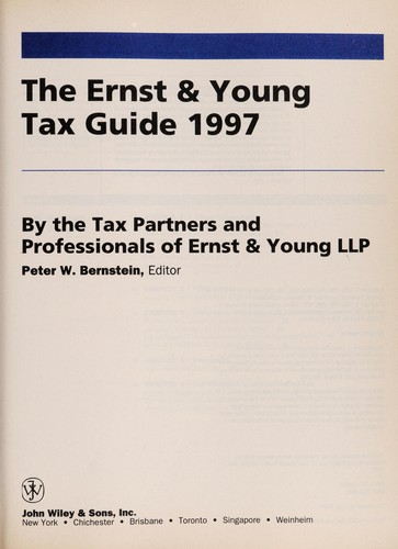 The Ernst & Young tax guide 1997 by Peter W. Bernstein