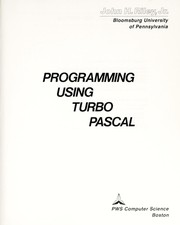 Cover of: Programming using Turbo Pascal | John H. Riley