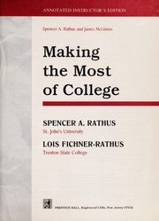 Cover of: Making the most of college