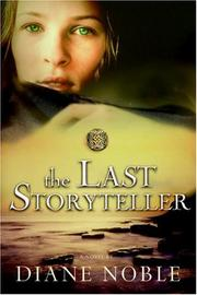 Cover of: The last storyteller: a novel