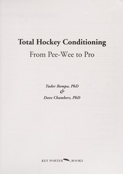 Cover of: Total hockey conditioning | Tudor O. Bompa