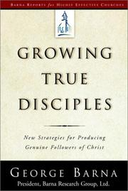 Cover of: Growing True Disciples
