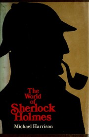 Cover of: The World of Sherlock Holmes | Michael Harrison