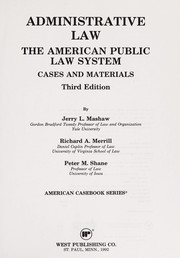 Cover of: Administrative law, the American public law system | Jerry L. Mashaw
