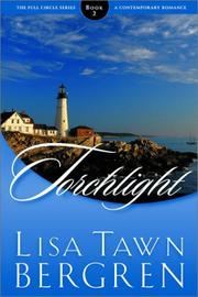Cover of: Torchlight | Lisa Tawn Bergren