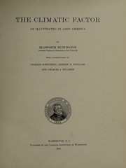 Cover of: The climatic factor as illustrated in arid America