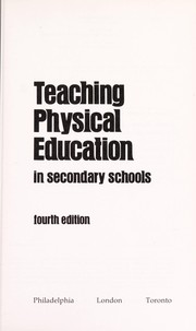 Cover of: Teaching physical education in secondary schools | Maryhelen Vannier