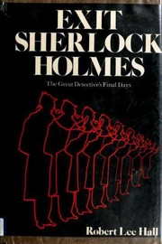 Cover of: Exit Sherlock Holmes | Robert Lee Hall