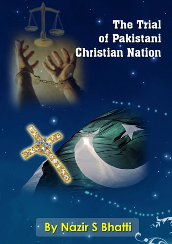 The Trial of Pakistani Christian Nation by
