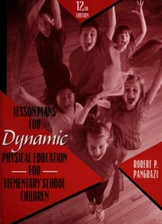 Cover of: Lesson Plans for Dynamic Physical Education for Elementary School Children | Robert P. Pangrazi