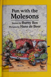 Cover of: Fun with the Molesons | Burny Bos