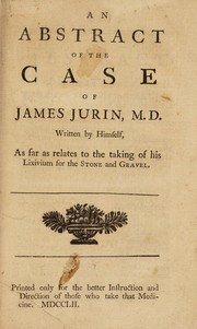 Cover of: An abstract of the case of James Jurin, M.D