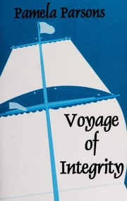 Cover of: Voyage of Integrity | Pamela C. Parsons
