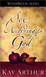 Cover of: Sex According to God | Kay Arthur