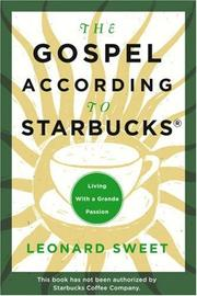 Cover of: The Gospel According to Starbucks