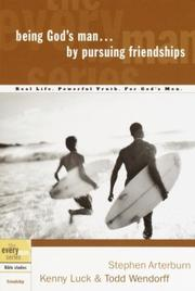 Cover of: Being God's Man by Pursuing Friendships